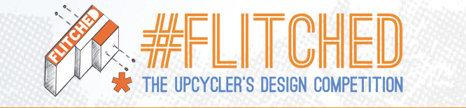 Flitched: The upcycler's design competition